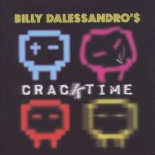 Billy Dalessandro: Cracktime, CD