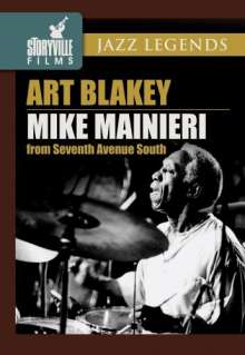 Mike Maineri & Art Blakey: From Seventh Avenue South, DVD