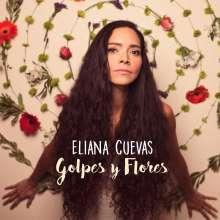Eliana Cuevas: Golpes Y Flores, CD