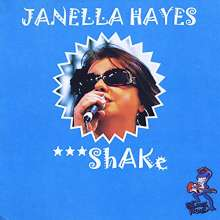 Janella Hayes: Shake, CD