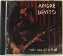 Andre Devito: One Day At A Time, CD