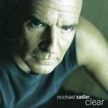 Michael Sadler (Saga): Clear, CD