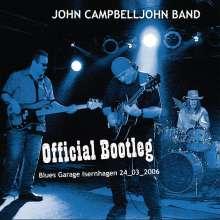 John Campbelljohn: Official Bootleg: Live At Blues Garage, Isernhagen 24.03.06, CD