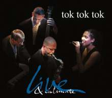 Tok Tok Tok: Live & Intimate, CD