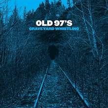 Old 97's: Graveyard Whistling, CD