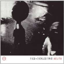 Tied & Tickled Trio: Aelita, LP