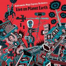 Andromeda Mega Express Orchestra: Live On Planet Earth, CD