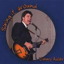 Jimmy Adler: Swing It Around, CD