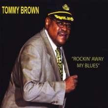 Tommy Brown: Rockin' Away My Blues, CD