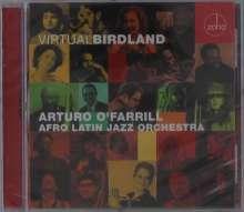 Arturo O'Farrill & The Afro Latin Jazz Orchestra: Virtual Birdland, CD