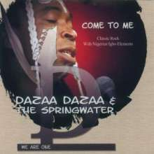 Dazaa Dazaa: Come To Me, CD
