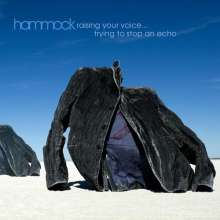 Hammock: Raising Your Voice... Trying To Stop An Echo, CD