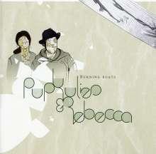 Pupkulies + Rebecca: Burning Boats, CD