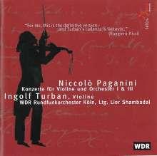 Niccolo Paganini (1782-1840): Violinkonzerte Nr.1 & 3, CD