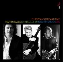 Martin Sasse, John Goldsby & Hendrik Smock: European Standard Time: Live 2009, CD