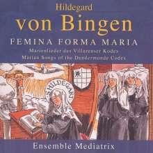 Hildegard von Bingen (1098-1179): Feminea forma Maria, CD