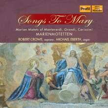 Robert Crowe - Songs to Mary (Marienmotetten), CD