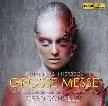 Johann von Herbeck (1831-1877): Große Messe e-moll für Chor, Orgel und Orchester, CD