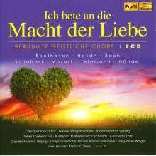 Ich bete an die Macht der Liebe - Berühmte Geistliche Chöre, 2 CDs