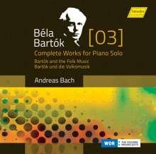 Bela Bartok (1881-1945): Das Klavierwerk Vol. 3, CD