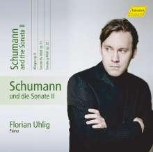 Robert Schumann (1810-1856): Klavierwerke Vol.10 (Hänssler) - Schumann und die Sonate II, CD