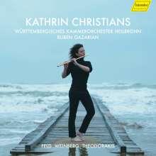Kathrin Christians - Feld / Weinberg / Theodorakis, CD