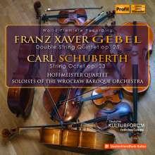 Franz Xaver Gebel (1787-1843): Doppelquintett für Streicher op. 28, CD