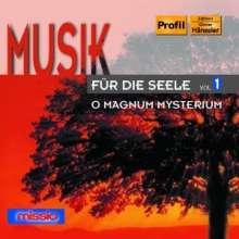 Musik für die Seele Vol.1 - O Magnum Mysterium, CD
