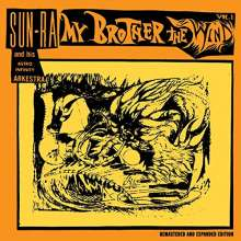 Sun Ra (1914-1993): My Brother The Wind Vol.1 (Expanded-Edition), CD