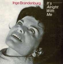 Inge Brandenburg (1929-1999): It's Alright With Me, LP