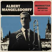 Albert Mangelsdorff (1928-2005): Mainhattan Modern, CD