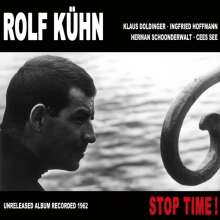 Rolf Kühn (geb. 1929): Stop Time!, CD