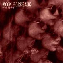 Suzan Köcher: Moon Bordeaux, CD