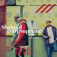 Shaheed & DJ Supreme: Knowledge Rhythm And Understanding, 2 LPs