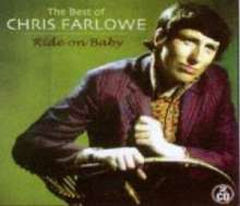 Chris Farlowe: Ride On Baby - The Best Of Chris Farlowe, 2 CDs