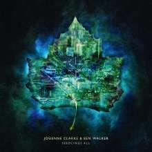 Josienne Clarke & Ben Walker: Seedlings All, CD