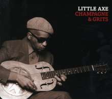 Little Axe: Champagne & Grits, CD