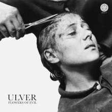 Ulver: Flowers Of Evil (Limited Edition) (Silver Vinyl), LP