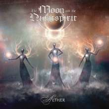 The Moon And The Nightspirit: Aether, CD