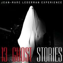 Jean-Marc Lederman Experience: 13 Ghost Stories, CD