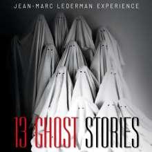 Jean-Marc Lederman Experience: 13 Ghost Stories, 2 CDs