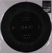 Dool: Here Now, There Then (180g) (Limited-Numbered-Edition) (Picture Disc), LP