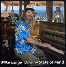 Mike Lange: Dinghy State Of Mind, CD