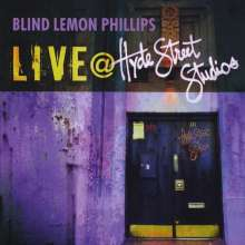 Blind Lemon Phillips: Live At Hyde Street Studios, CD