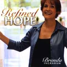 Brenda Ingraham: Refined Hope, CD