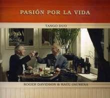 Roger Davidson & Raul Jaurena: Pasion Por La Vida, CD