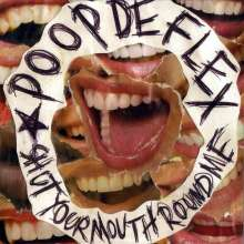Poopdeflex: Shut Your Mouth Round Me, CD