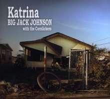 Big Jack Johnson: Katrina, CD