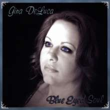 Gina Deluc: Blue Eyed Soul, CD