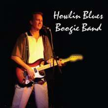 The Howlin' Blues Boogie Band: Howlin' Blues Boogie Band, CD